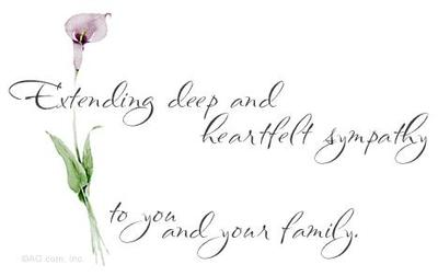Extending Deep And Heartfelt Sympathy To You And Your Family